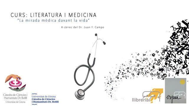 """Curs de Literatura i Medicina: """"La mirada mèdica davant la vida"""""""