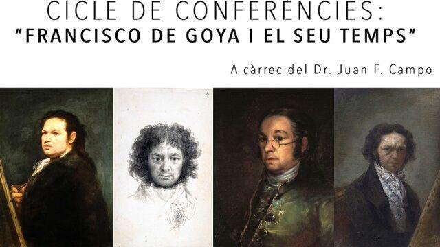 Cicle de Conferències: Francisco de Goya i el seu temps