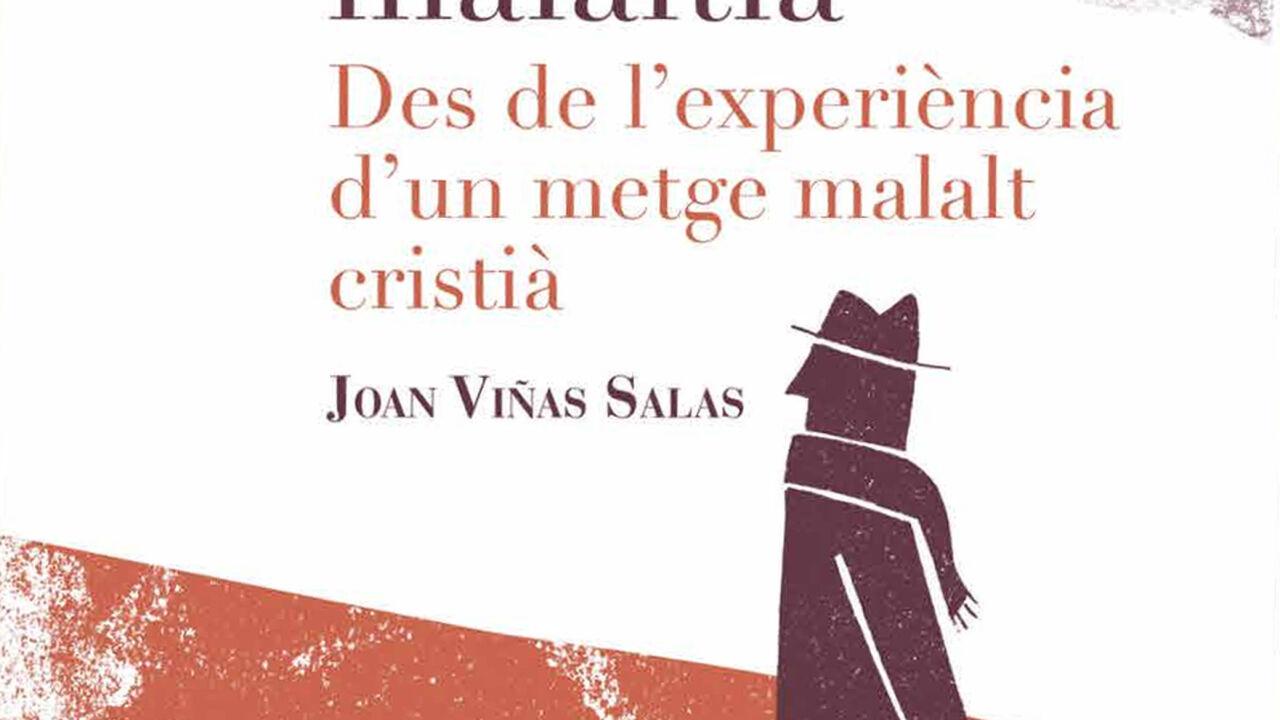 """""""Com viure amb la malaltia"""" del Dr. Joan Viñas Salas"""