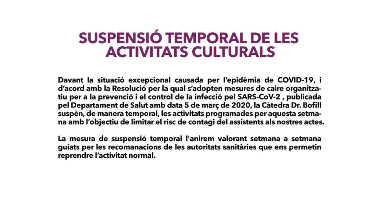 SUSPENSIÓ TEMPORAL DE LES  ACTIVITATS CULTURALS